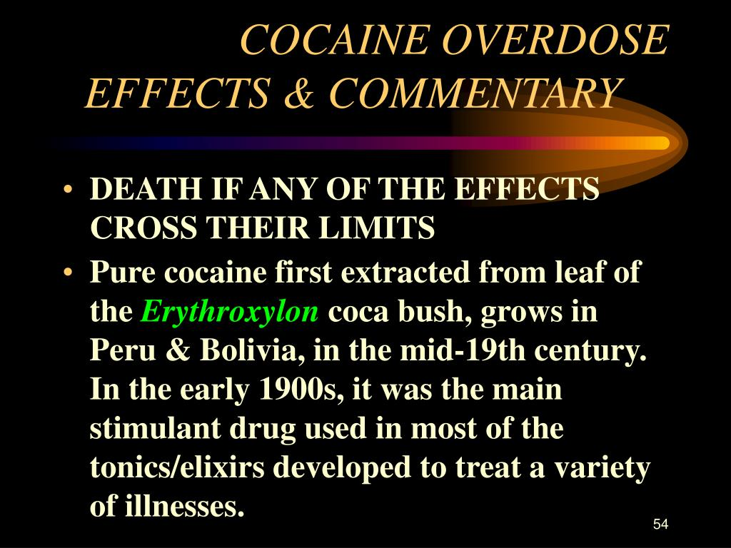 COCAINE OVERDOSE EFFECTS & COMMENTARY