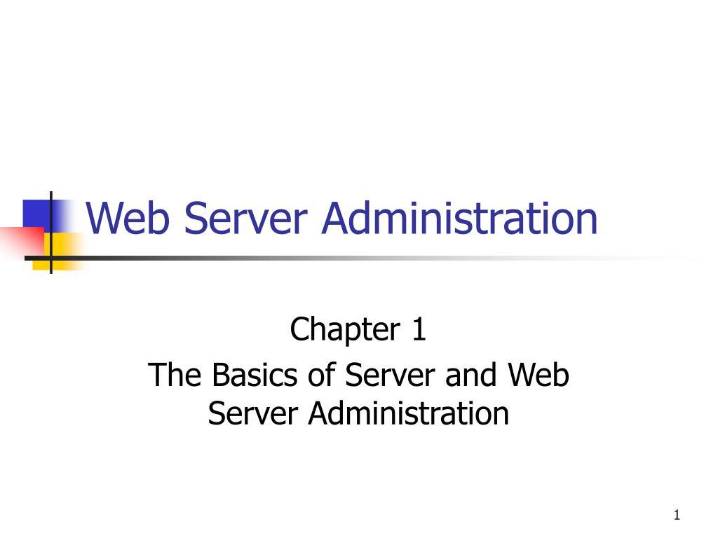 web server administration l.