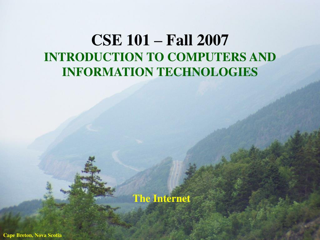 cse 101 fall 2007 introduction to computers and information technologies the internet l.