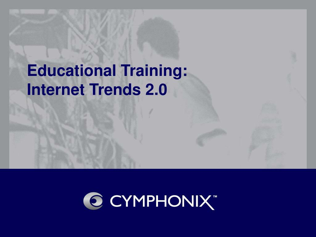 educational training internet trends 2 0 l.