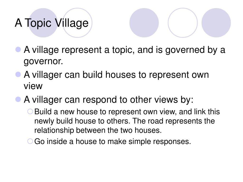 A Topic Village