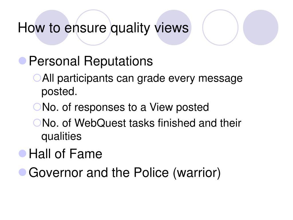 How to ensure quality views