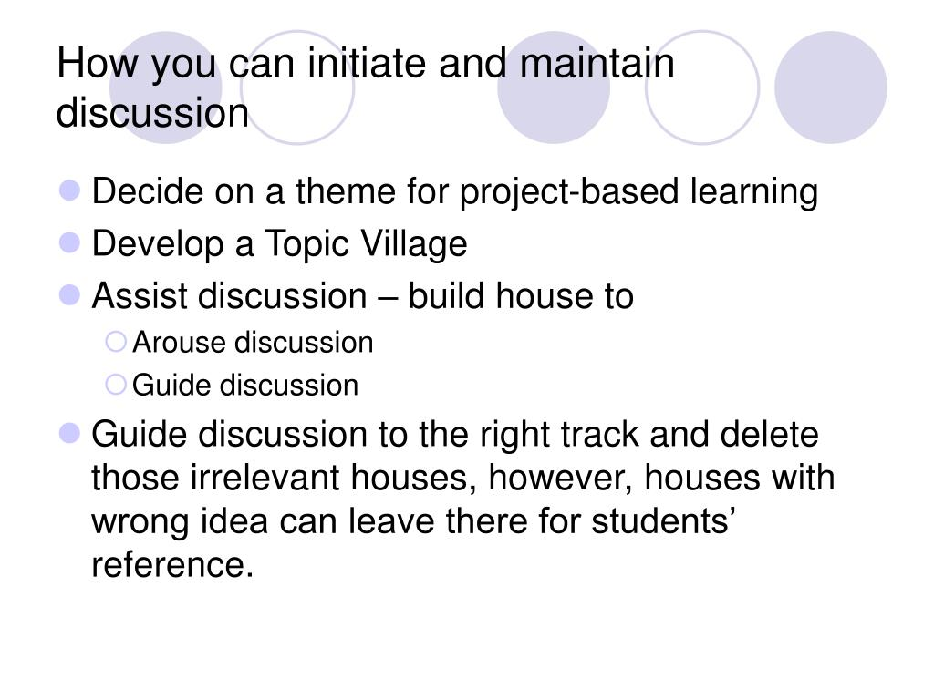 How you can initiate and maintain discussion