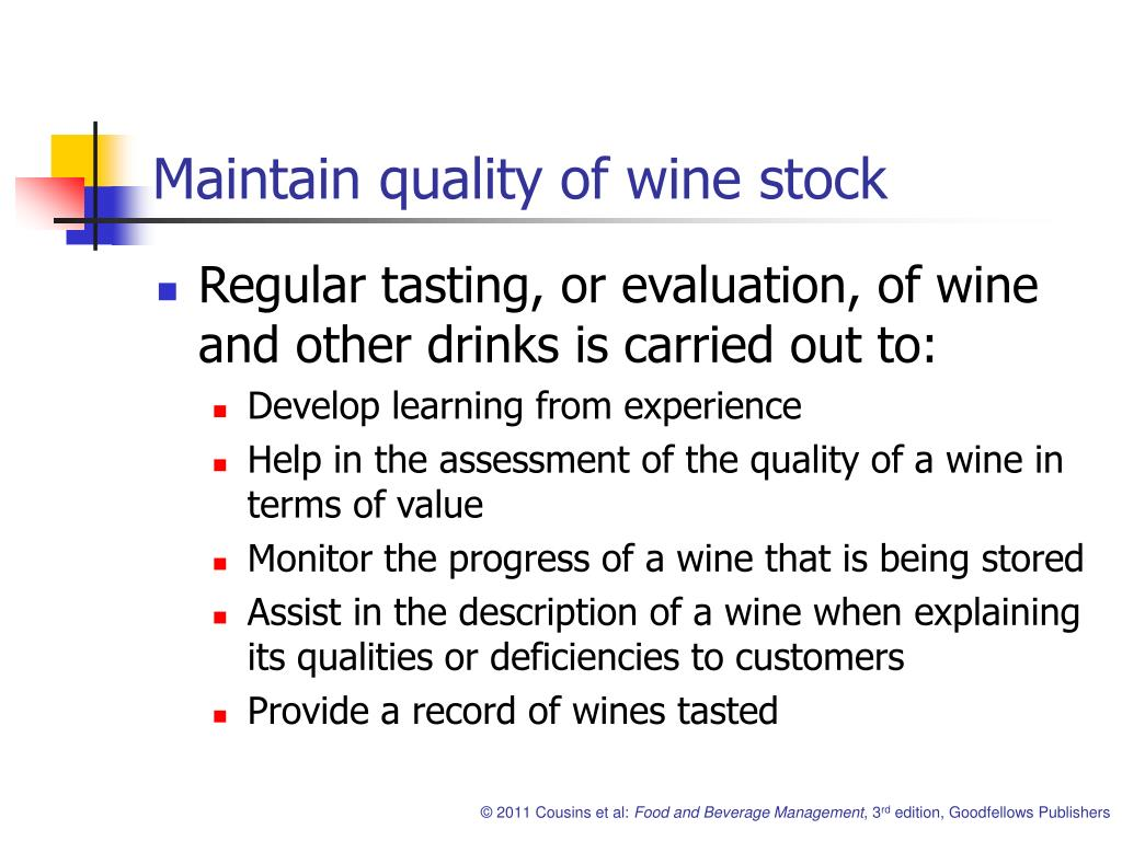 Maintain quality of wine stock