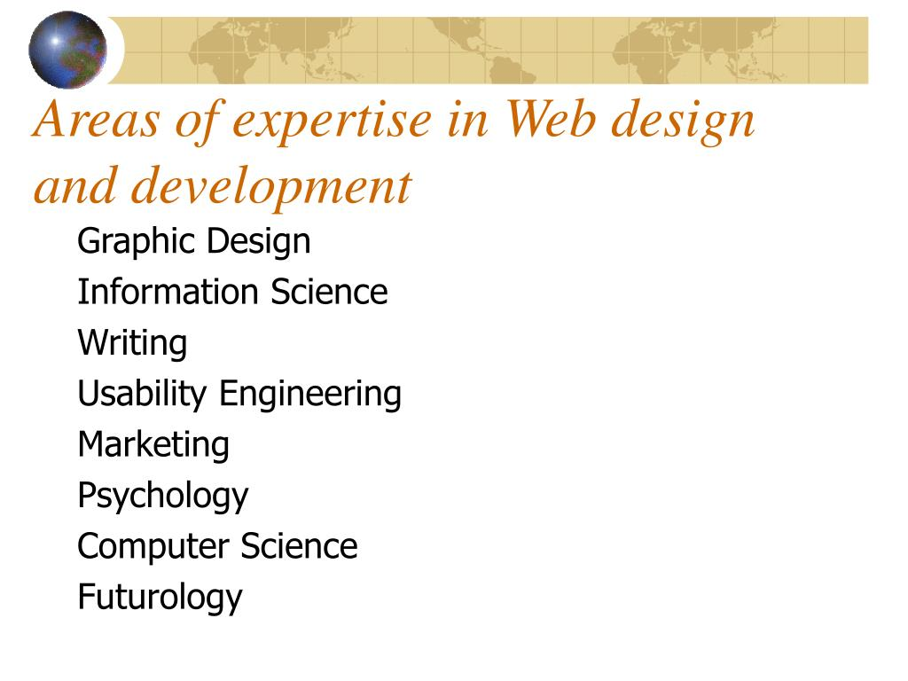 Areas of expertise in Web design and development