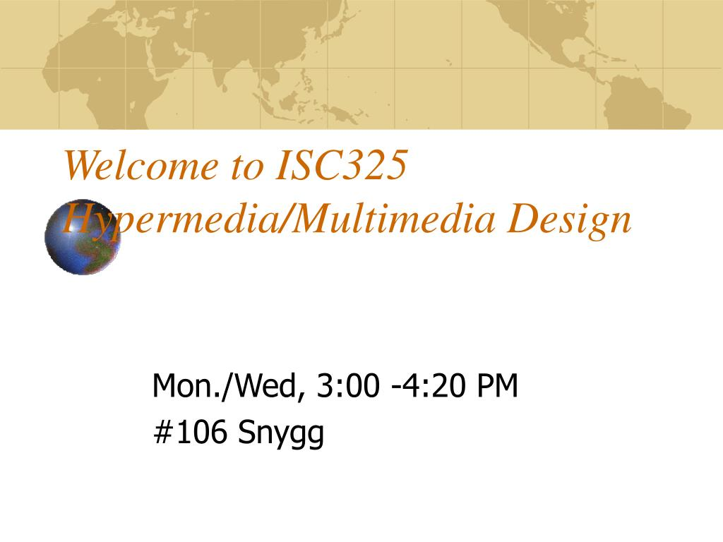 welcome to isc325 hypermedia multimedia design l.