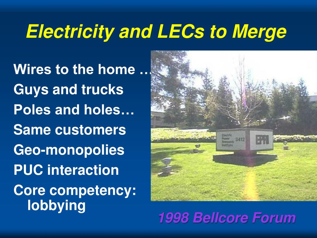 Electricity and LECs to Merge