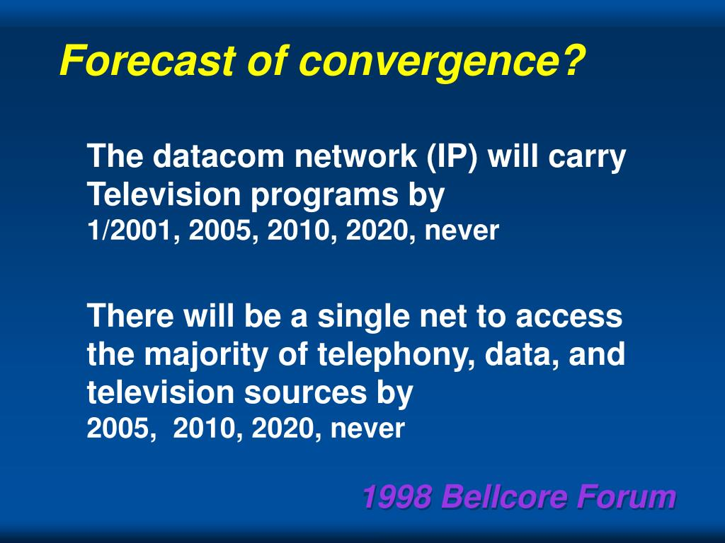 Forecast of convergence?