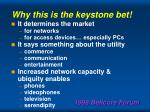 why this is the keystone bet