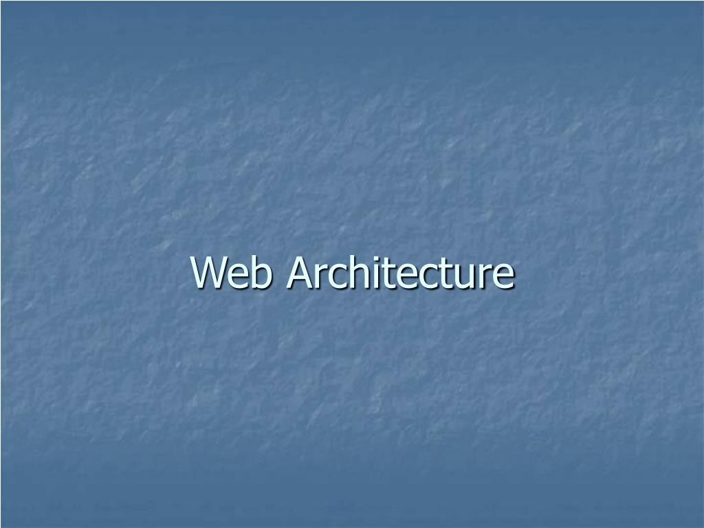 web architecture l.