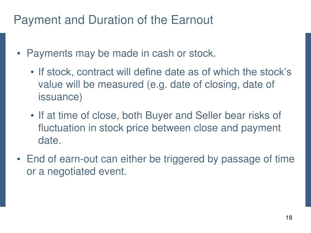 Payment and Duration of the Earnout