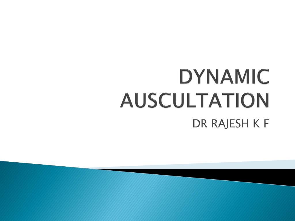 dynamic auscultation l.