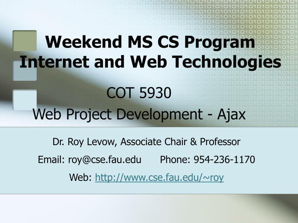 weekend ms cs program internet and web technologies l.