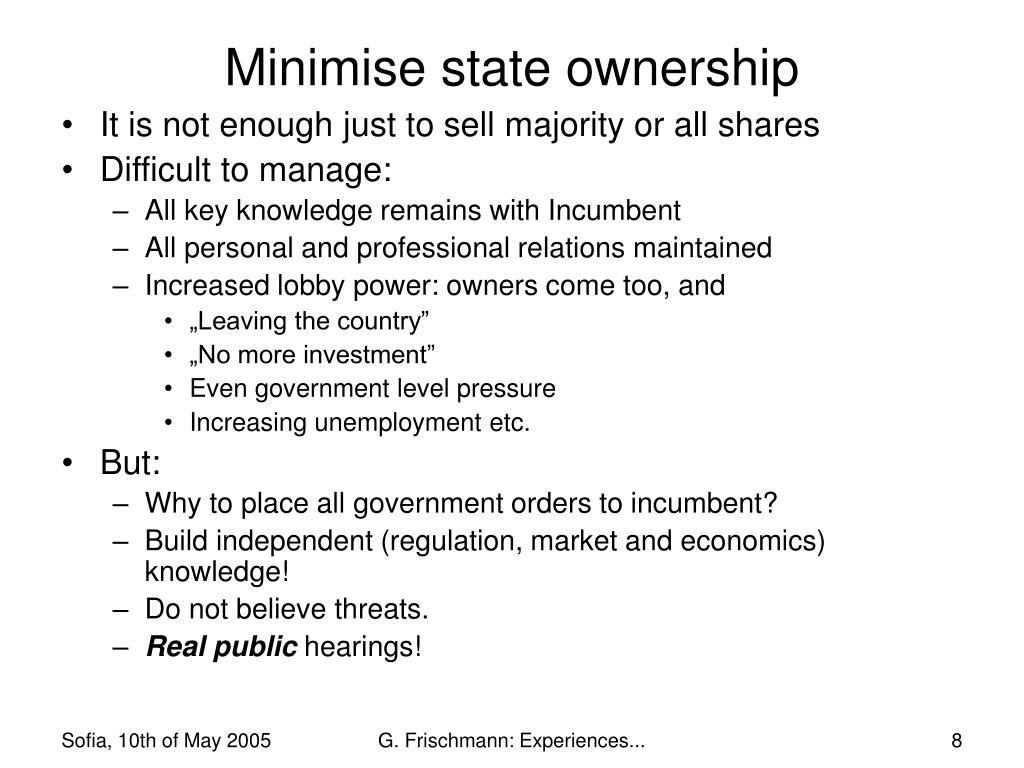 Minimise state ownership