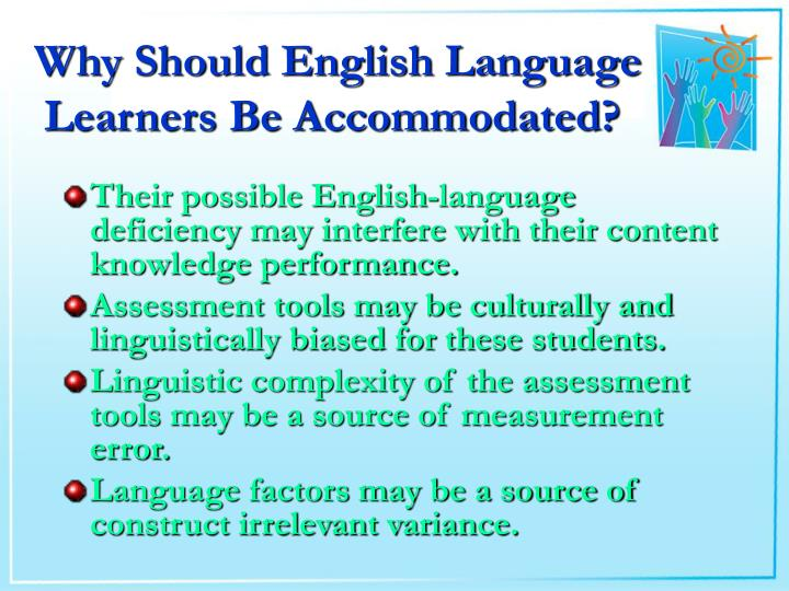 Why should english language learners be accommodated