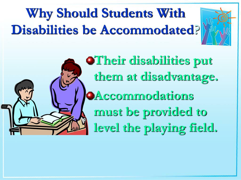 Why Should Students With Disabilities be Accommodated