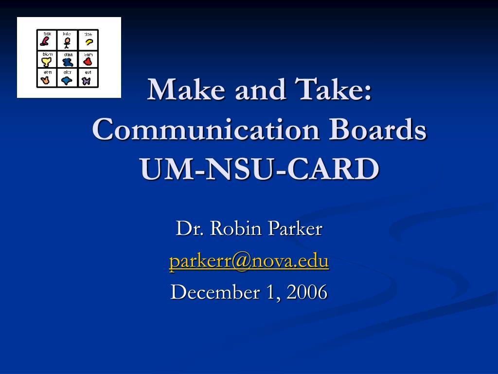 make and take communication boards um nsu card l.