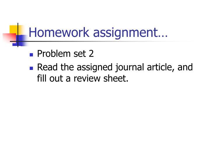 Homework assignment…
