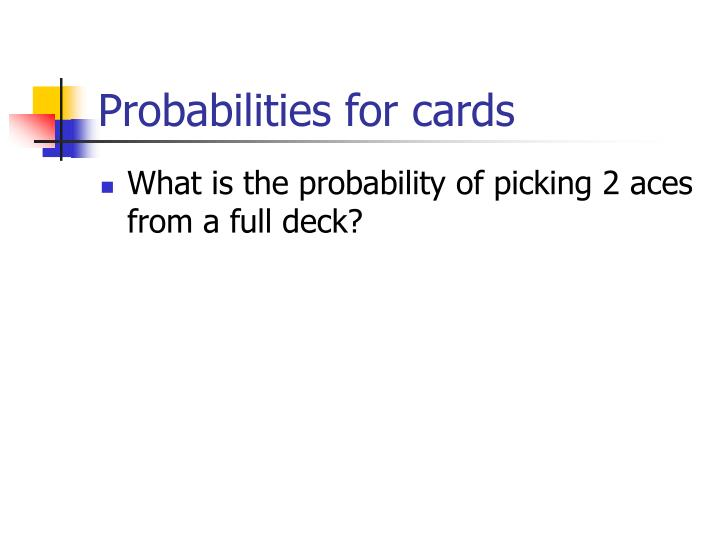 Probabilities for cards