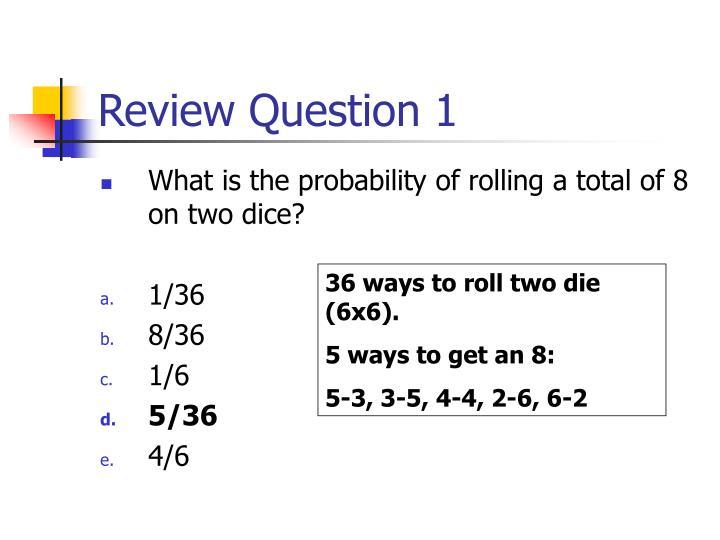 Review Question 1