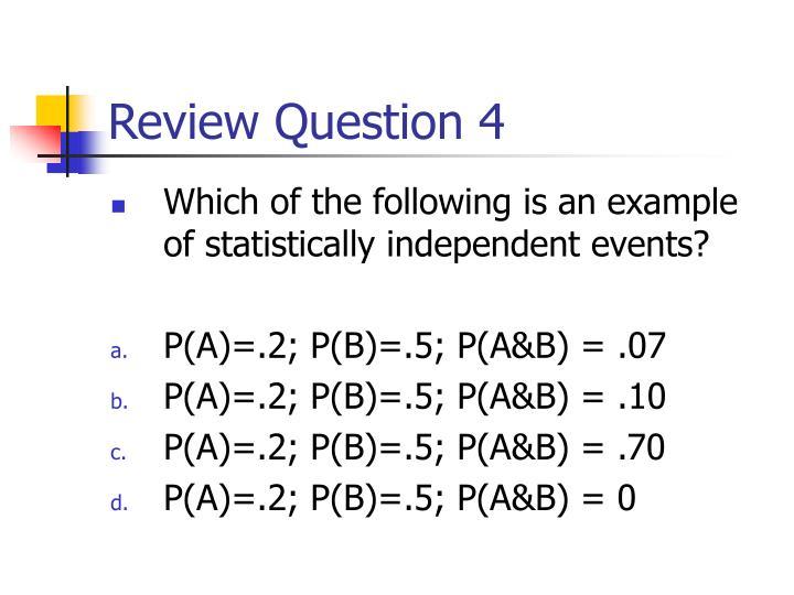 Review Question 4