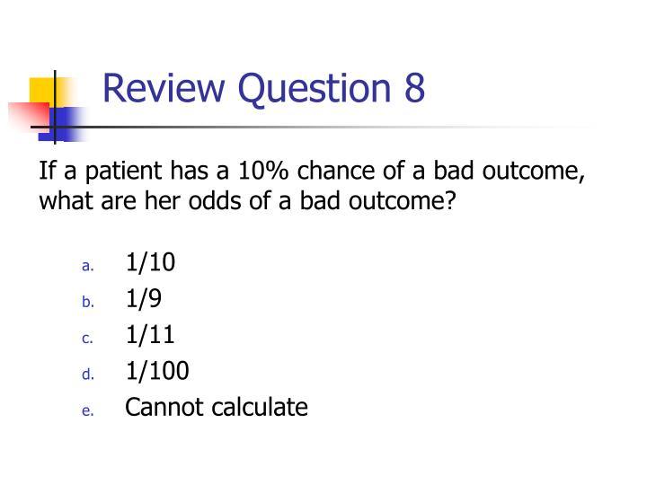 Review Question 8