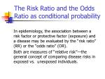 the risk ratio and the odds ratio as conditional probability