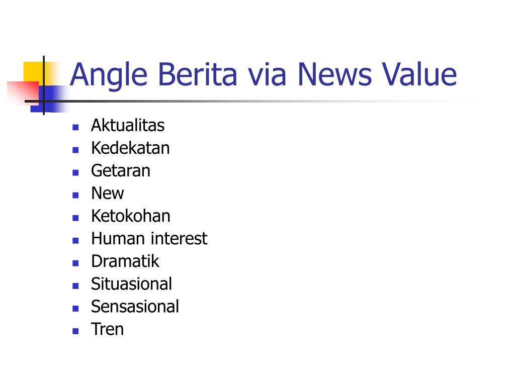 Angle Berita via News Value