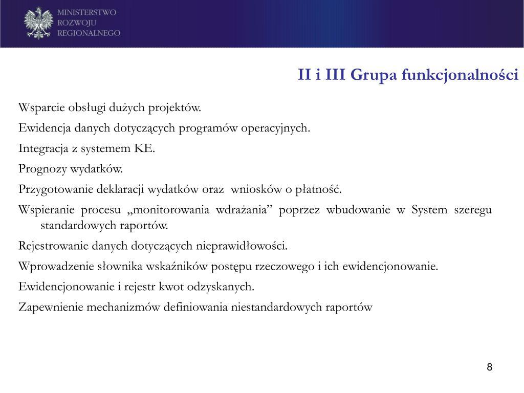 II i III Grupa funkcjonalności