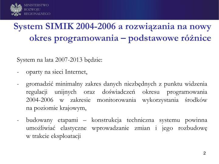 System simik 2004 2006 a rozwi zania na nowy okres programowania podstawowe r nice
