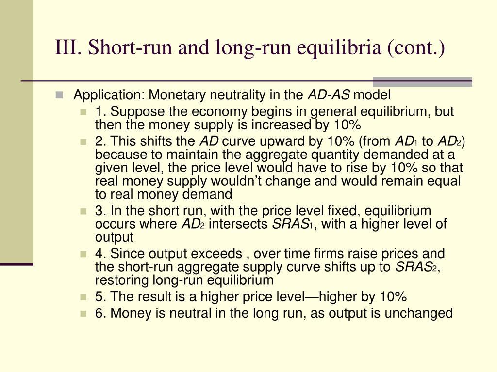 III. Short-run and long-run equilibria (cont.)