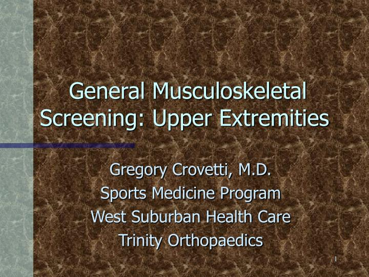general musculoskeletal screening upper extremities n.