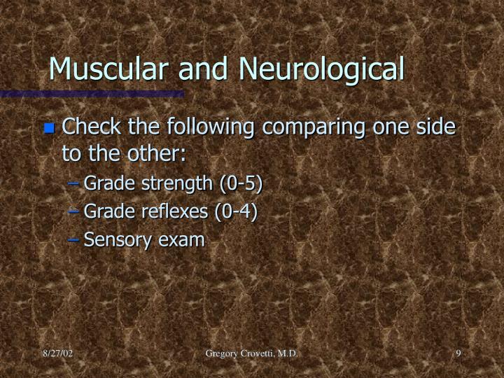 Muscular and Neurological