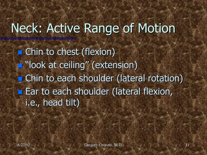 Neck: Active Range of Motion