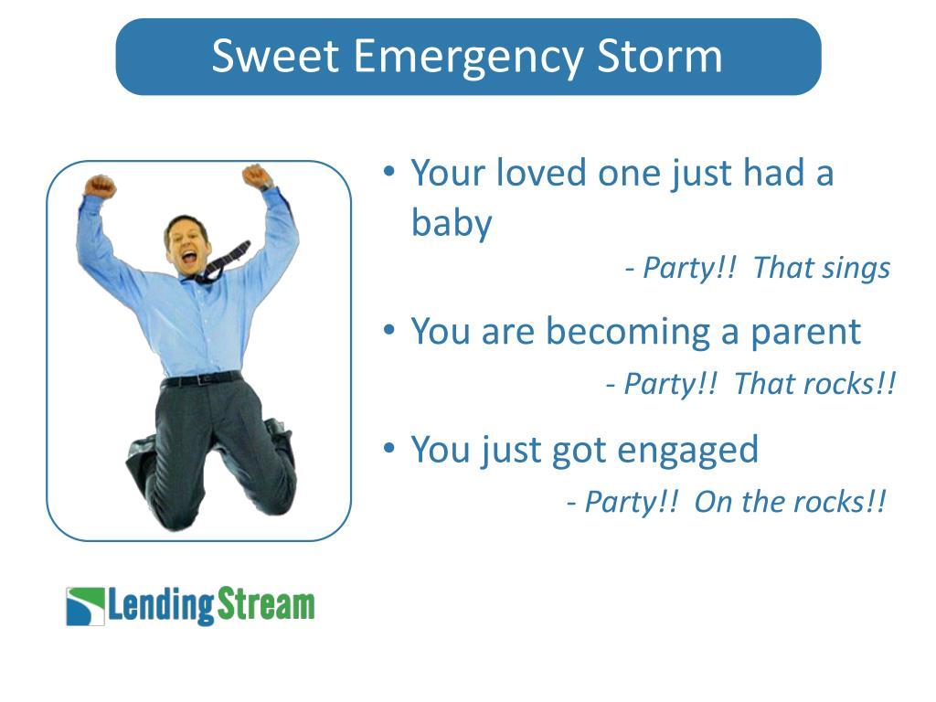 Sweet Emergency Storm