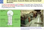 dc accelerators cockcroft walton and van de graaff generator