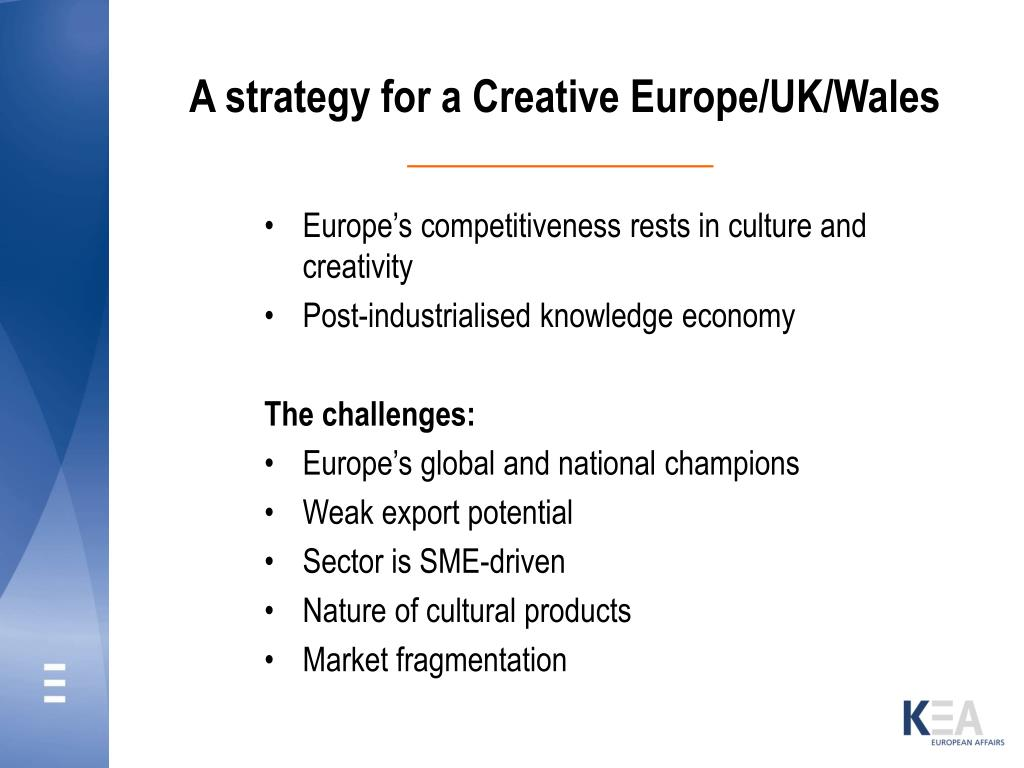 A strategy for a Creative Europe/UK/Wales