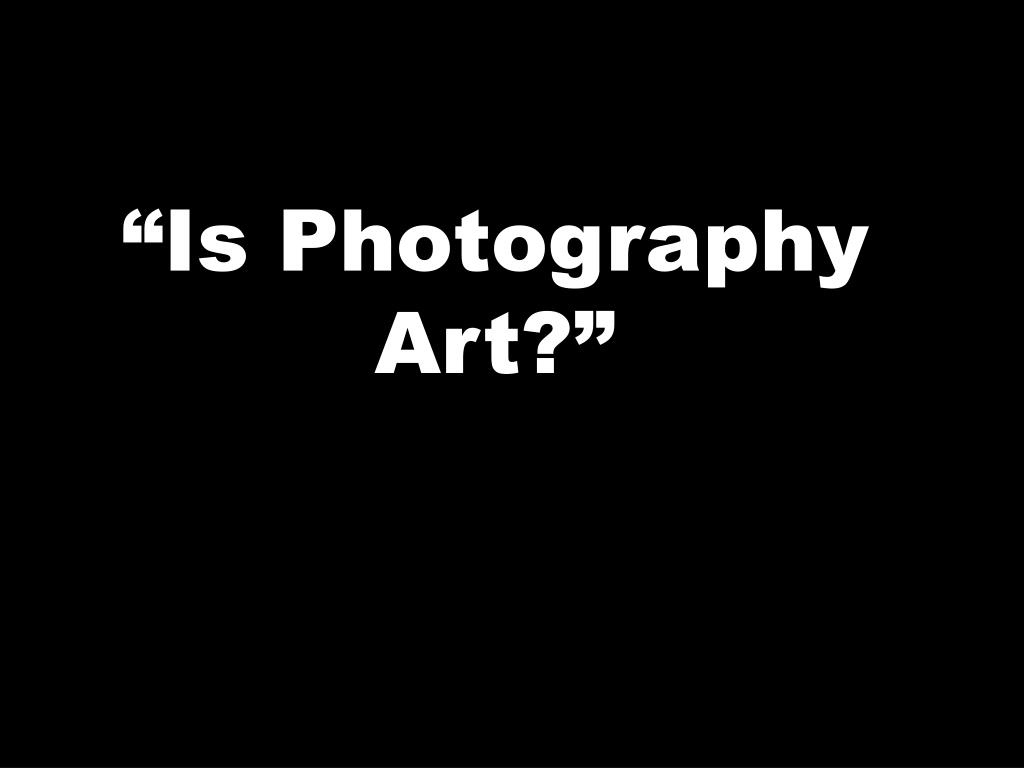 is photography art l.