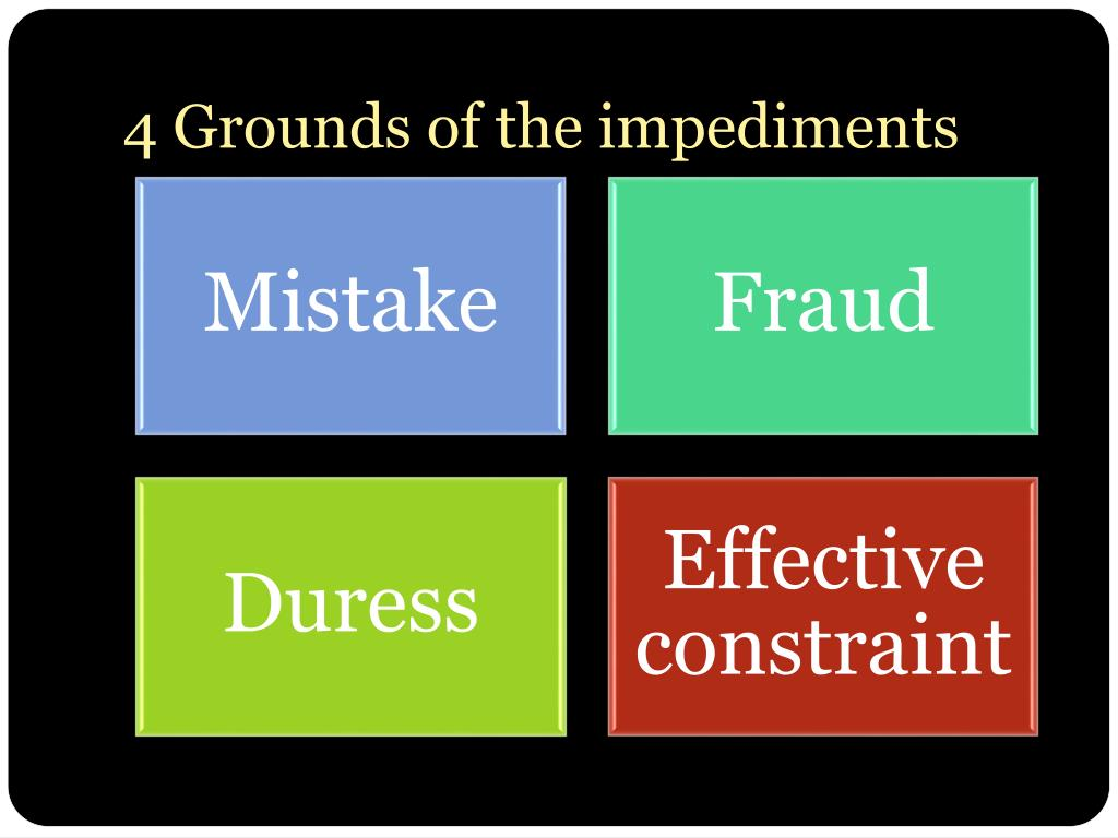 4 Grounds of the impediments