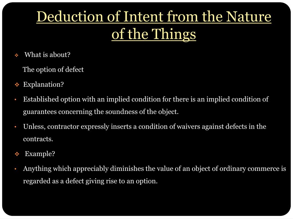 Deduction of Intent from the Nature of the Things