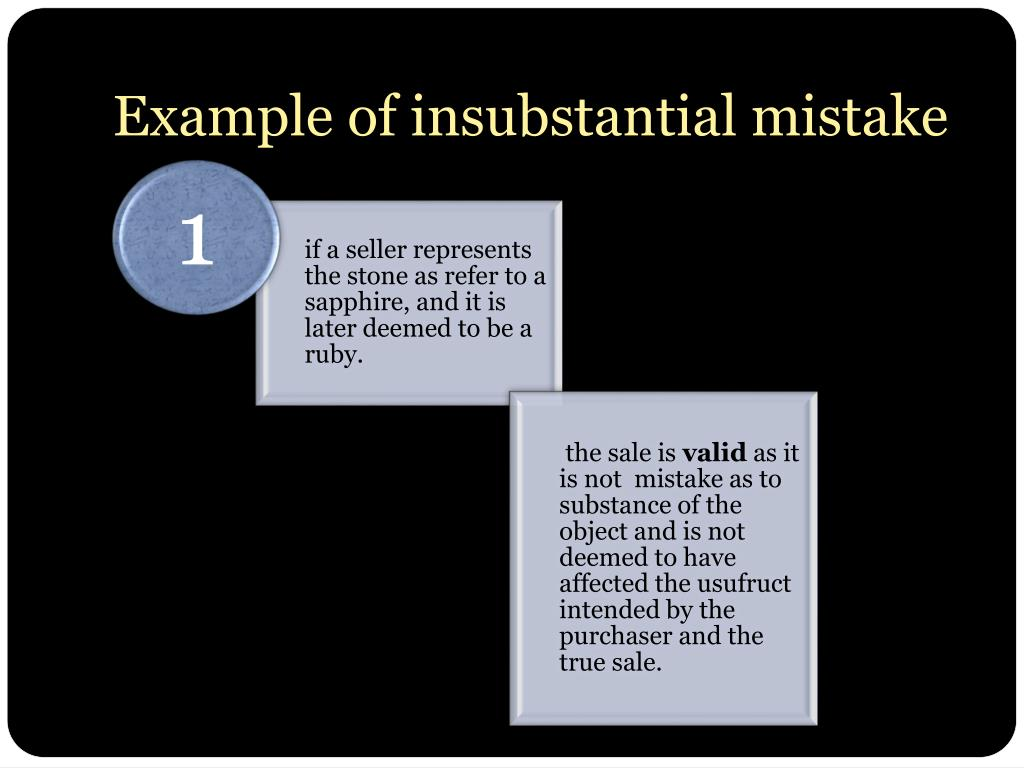 Example of insubstantial mistake