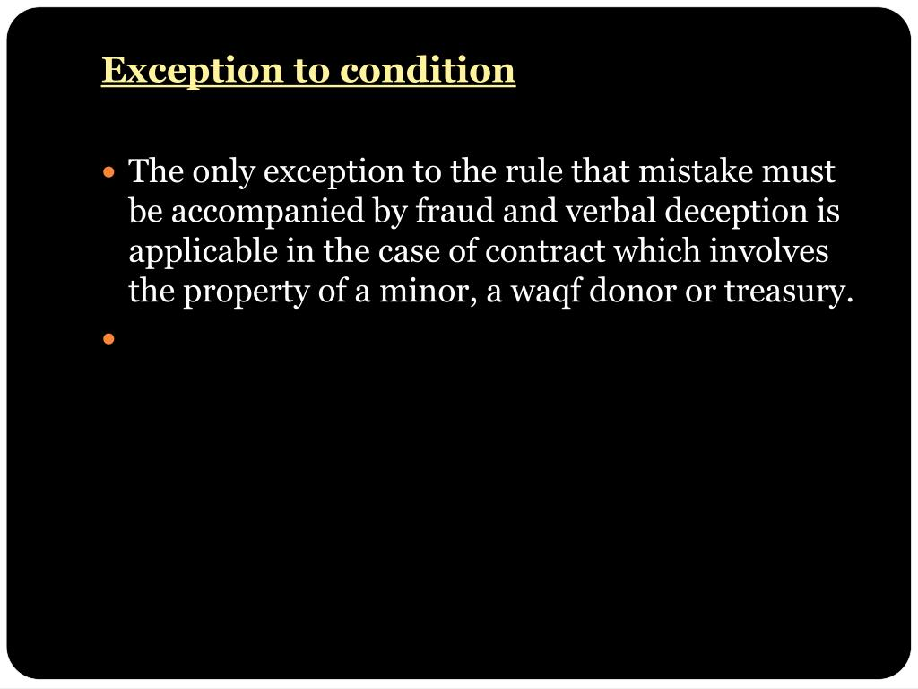 Exception to condition