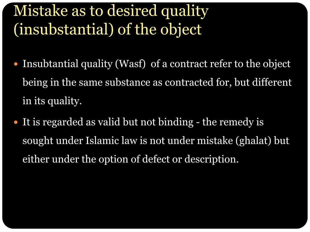 Mistake as to desired quality (insubstantial) of the object