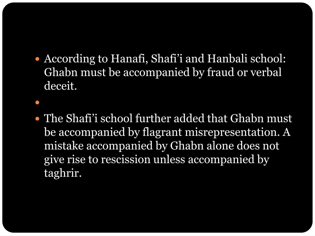 According to Hanafi, Shafi'i and Hanbali school: Ghabn must be accompanied by fraud or verbal deceit.