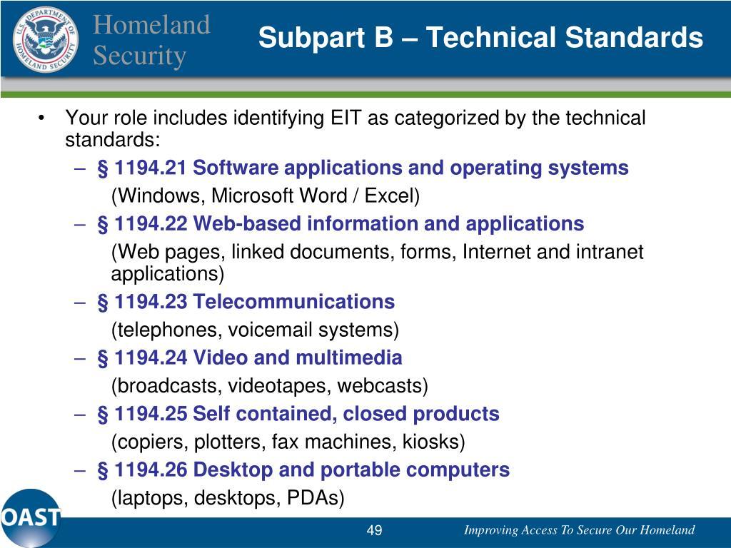 Subpart B – Technical Standards