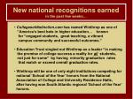 new national recognitions earned in the past few weeks