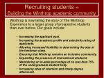 recruiting students building the winthrop academic community