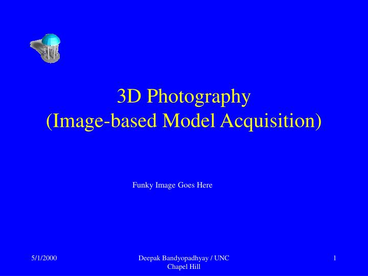3d photography image based model acquisition
