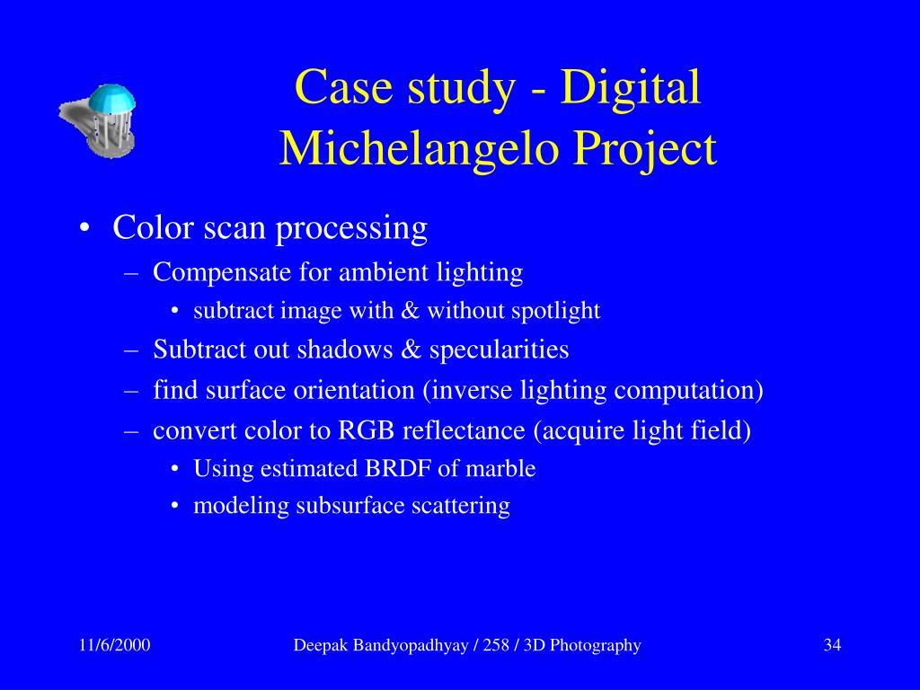Case study - Digital Michelangelo Project