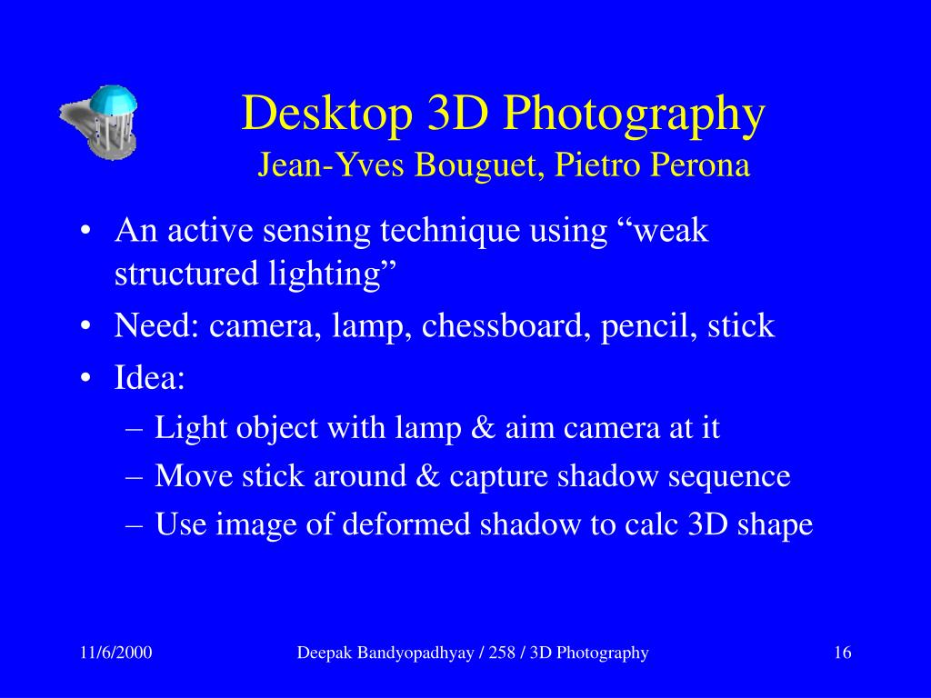Desktop 3D Photography